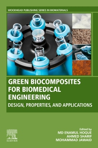 Green Biocomposites for Biomedical Engineering - 1st Edition - ISBN: 9780128215531