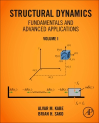 Cover image for Structural Dynamics Fundamentals and Advanced Applications, Volume I