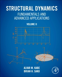 Cover image for Structural Dynamics Fundamentals and Advanced Applications, Volume II