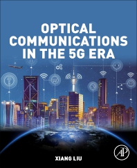 Cover image for Optical Communications in the 5G Era