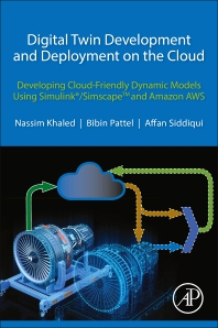 Digital Twin Development and Deployment on the Cloud - 1st Edition - ISBN: 9780128216316, 9780128216460