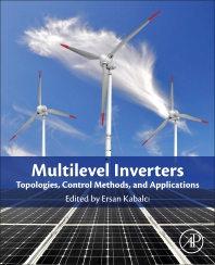 Cover image for Multilevel Inverters for Emergent Topologies and Advanced Power Electronics Applications