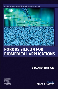 Porous Silicon for Biomedical Applications - 2nd Edition - ISBN: 9780128216774