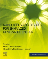 Nano Tools and Devices for Enhanced Renewable Energy - 1st Edition - ISBN: 9780128217092, 9780128216996