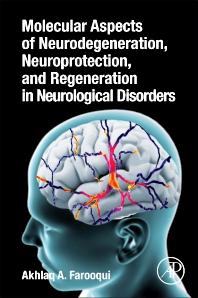 Cover image for Molecular Aspects of Neurodegeneration, Neuroprotection, and Regeneration in Neurological Disorders
