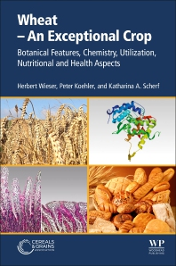 Wheat - An Exceptional Crop - 1st Edition - ISBN: 9780128217153, 9780128217160
