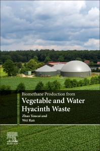 Cover image for Biomethane Production from Vegetable and Water Hyacinth Waste