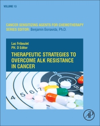Cover image for Therapeutic Strategies to Overcome ALK Resistance in Cancer