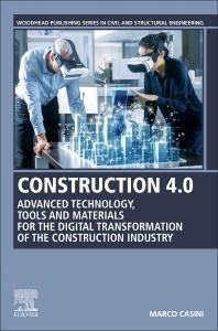 Construction 4.0 - 1st Edition - ISBN: 9780128217979