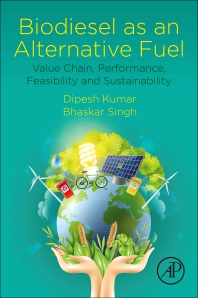 Biodiesel as an Alternative Fuel - 1st Edition - ISBN: 9780128218174