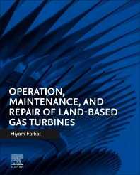 Cover image for Operation, Maintenance, and Repair of Land-Based Gas Turbines