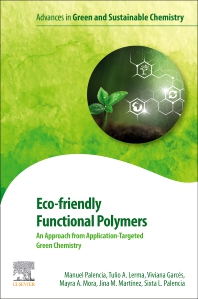 Cover image for Eco-friendly Functional Polymers: An Approach from Application-Targeted Green Chemistry