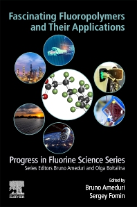 Cover image for Fascinating Fluoropolymers and Their Applications