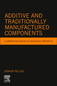 Cover image for Additive and Traditionally Manufactured Components