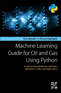Cover image for Machine Learning Guide for Oil and Gas Using Python