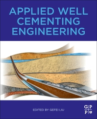 Applied Well Cementing Engineering - 1st Edition - ISBN: 9780128219560