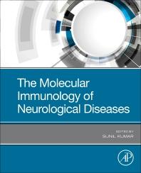 The Molecular Immunology of Neurological Diseases - 1st Edition - ISBN: 9780128219744, 9780128232545