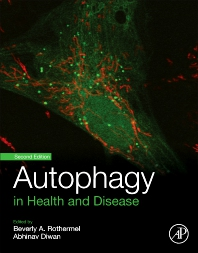 Autophagy in Health and Disease - 2nd Edition - ISBN: 9780128220030