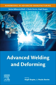 Advanced Welding and Deforming - 1st Edition - ISBN: 9780128220498, 9780128220504