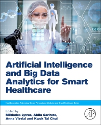 Cover image for Artificial Intelligence and Big Data Analytics for Smart Healthcare