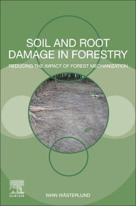 Cover image for Soil and Root Damage in Forestry