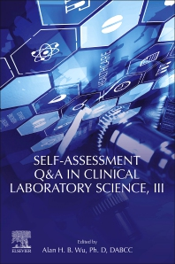 Cover image for Self-Assessment Q&A in Clinical Laboratory Science, III