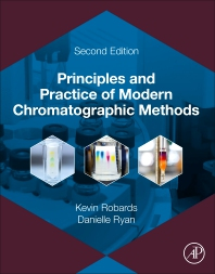 Principles and Practice of Modern Chromatographic Methods - 2nd Edition - ISBN: 9780128220962