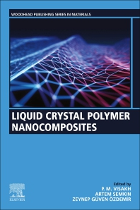 Liquid Crystal Polymer Nanocomposites - 1st Edition - ISBN: 9780128221280