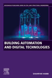 Building Automation and Digital Technologies - 1st Edition - ISBN: 9780128221297