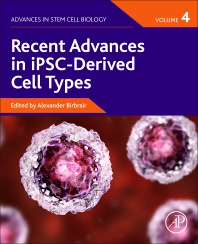 Cover image for Recent Advances in iPSC-Derived Cell Types, Volume 4