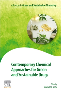 Contemporary Chemical Approaches for Green and Sustainable Drugs - 1st Edition - ISBN: 9780128222485