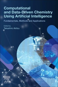 Cover image for Computational and Data-Driven Chemistry Using Artificial Intelligence
