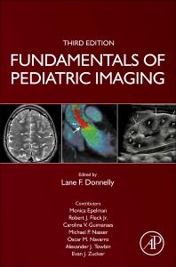 Fundamentals of Pediatric Imaging - 3rd Edition - ISBN: 9780128222553