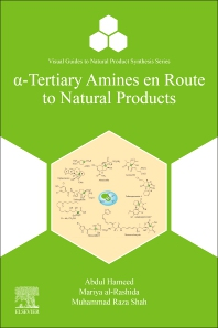 α-Tertiary Amines en Route to Natural Products - 1st Edition - ISBN: 9780128222621