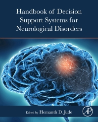 Handbook of Decision Support Systems for Neurological Disorders - 1st Edition - ISBN: 9780128222713, 9780128222720