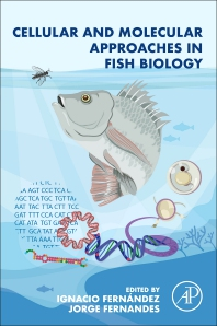 Cellular and Molecular Approaches in Fish Biology - 1st Edition - ISBN: 9780128222737