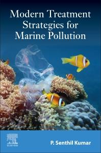 Modern Treatment Strategies for Marine Pollution - 1st Edition - ISBN: 9780128222799