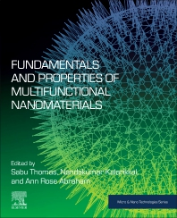 Fundamentals and Properties of Multifunctional Nanomaterials - 1st Edition - ISBN: 9780128223529