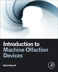 Introduction to Machine Olfaction Devices - 1st Edition - ISBN: 9780128224205