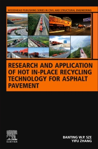 Cover image for Research and Application of Hot In-Place Recycling Technology for Asphalt Pavement