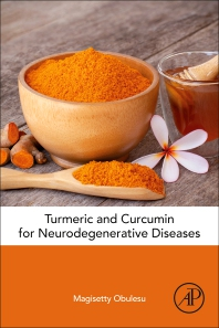 Cover image for Turmeric and Curcumin for Neurodegenerative Diseases