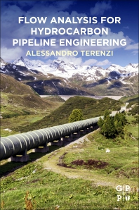 Flow Analysis for Hydrocarbon Pipeline Engineering - 1st Edition - ISBN: 9780128224663
