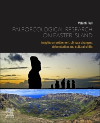 Paleoecological Research on Easter Island - 1st Edition - ISBN: 9780128227275