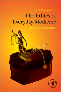 Cover image for The Ethics of Everyday Medicine
