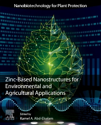 Cover image for Zinc-Based Nanostructures for Environmental and Agricultural Applications