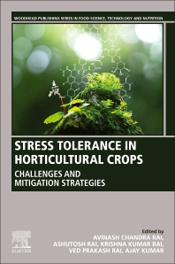 Stress Tolerance in Horticultural Crops - 1st Edition - ISBN: 9780128228494, 9780323853637