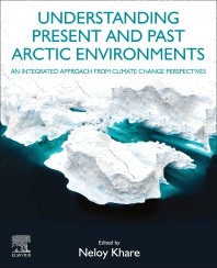 Cover image for Understanding Present and Past Arctic Environments