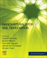 Nanomaterials for Soil Remediation - 1st Edition - ISBN: 9780128228913, 9780128230824