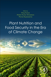 Plant Nutrition and Food Security in the Era of Climate Change - 1st Edition - ISBN: 9780128229163