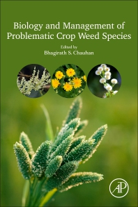 Biology and Management of Problematic Crop Weed Species - 1st Edition - ISBN: 9780128229170